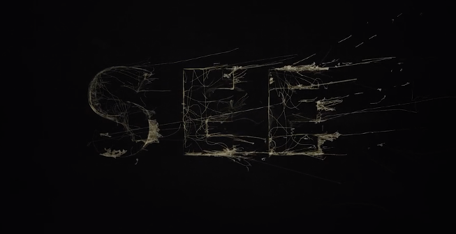 "Watch The Awesome Opening Credits For The Apple TV Show ""See"""